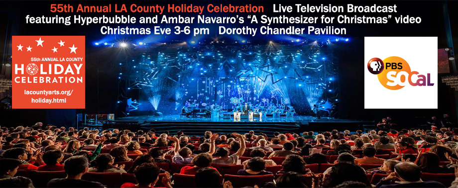 Hyperbubble video at LA Holiday Celebration and television broadcast